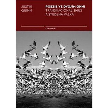 Poezie ve dvojím ohni: Transnacionalismus a studená válka
