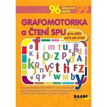 Grafomotorika a čtení SPU pro děti od 6 do 9 let: 96 úžasných aktivit - Kniha