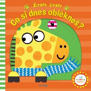 Žirafo, žirafo Co si dnes oblékneš? - Kniha