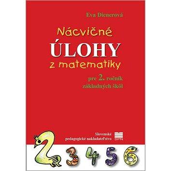 Nácvičné úlohy z matematiky pre 2. ročník základných škôl