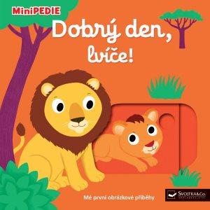 Dobrý den, lvíče!: MiniPEDIE