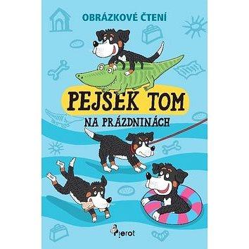Pejsek Tom na prázdninách: Obrázkové čtení