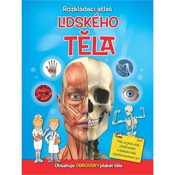 Rozkládací atlas lidského těla - Kniha