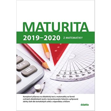 Maturita 2019 - 2020 z matematiky - Kniha