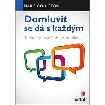 Domluvit se dá s každým: Techniky úspěšné komunikace - Kniha
