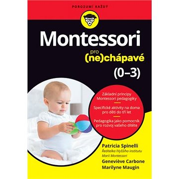 Montessori pro (ne)chápavé: 0-3
