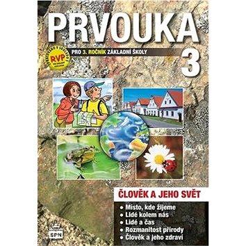 Prvouka 3 pro 3. ročník základní školy Učebnice: Člověk a jeho svět - Kniha