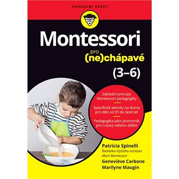 Montessori pro (ne)chápavé: 3-6