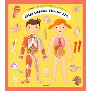 Atlas lidského těla pro děti: Lidské tělo v šesti velkých rozkládacích mapách - Kniha