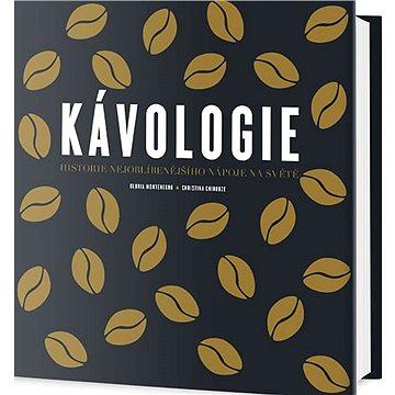 Kávologie: Historie nejoblíbenějšího nápoje na světě - Kniha