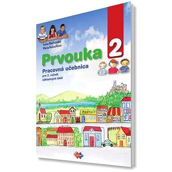 Prvouka 2: Pracovná učebnica pre 2. ročník základných škôl - Kniha