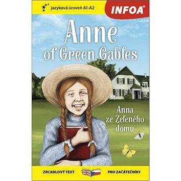 Anne of Green Gables/Anna ze Zeleného domu: A1-A2 - Kniha