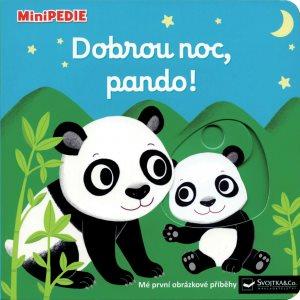 Dobrou noc, pando!: Mé první obrázkové příběhy