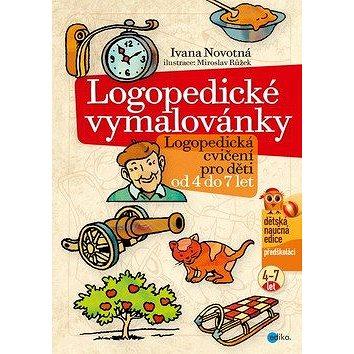 Logopedické vymalovánky: Logopedická cvičení pro děti od 4 do 7 let