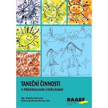 Taneční činnosti v předškolním vzdělávání - Kniha