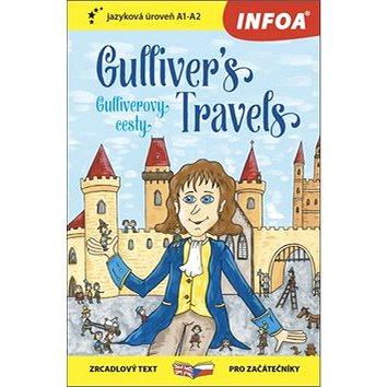Gulliver´s Travels/Gulliverovy cesty: zrcadlový text pro začátečníky A1-A2 - Kniha