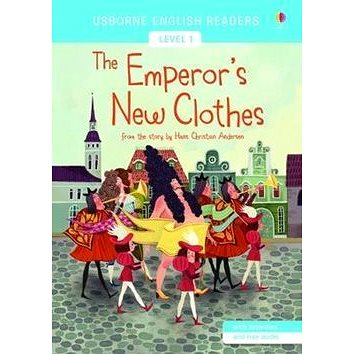 The Emperor´s New Clothes: Usborne English Readers Level 1