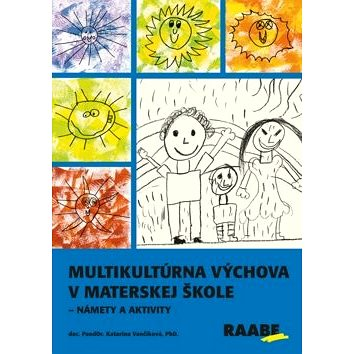 Multikultúrna výchova v materskej škole: Námety a aktivity - Kniha