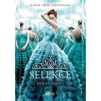 Selekce: 35 dívek, 1 princ, životní šance - Kniha