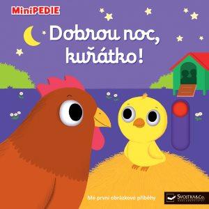 Dobrou noc, kuřátko!: Minipedie