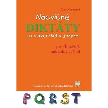 Nácvičné diktáty zo slovenského jazyka: pre 4. ročník základných škôl