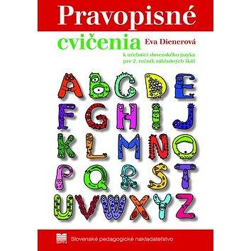 Pravopisné cvičenia: k učebnici zo slovenského jazyka pre 2. ročník základných škôl