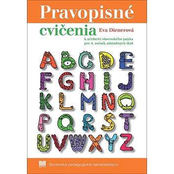 Pravopisné cvičenia: k učebnici zo slovenského jazyka pre 4. ročník základných škôl