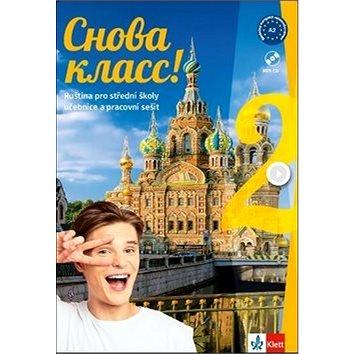 Snova Klass! 2 Učebnice s pracovním sešitem a CD: Ruština pro střední školy - Kniha