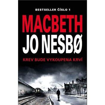 Macbeth: Krev bude vykoupena krví