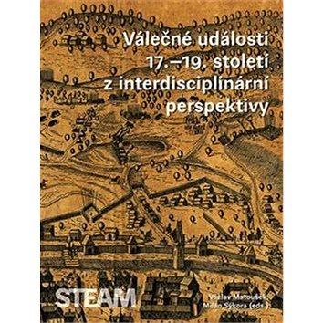 Válečné události 17.–19. století z interdisciplinární perspektivy - Kniha
