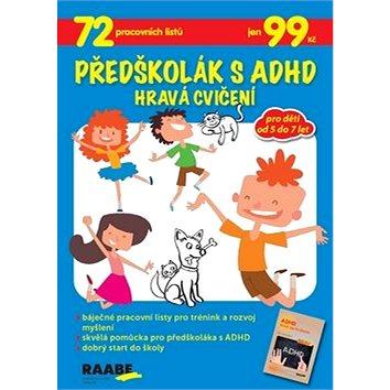 Předškolák s ADHD Hravá cvičení - Kniha