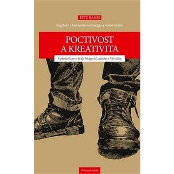 Poctivost a kreativita: Kapitoly z buranské sociologie a volné úvahy - Kniha