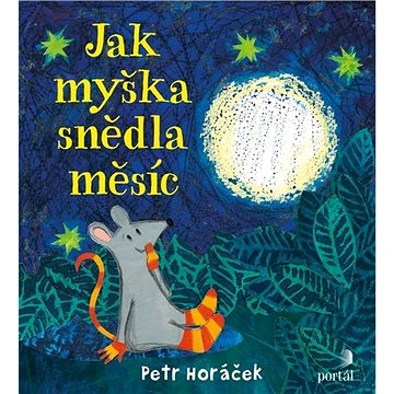 Jak myška snědla měsíc - Kniha