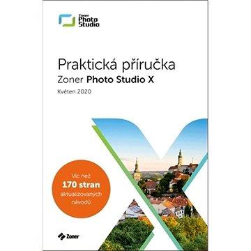 Zoner Photo Studio X: Praktická příručka - Kniha