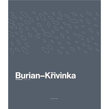 Burian–Křivinka: Architekt 2009–2019 - Kniha