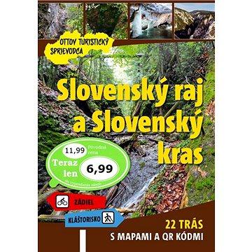Slovenský raj a Slovenský kras Ottov turistický sprievodca: 22 trás s mapami a QR kódmi - Kniha