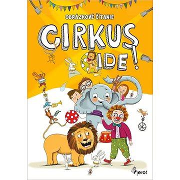 Obrázkové čítanie: Cirkus ide !
