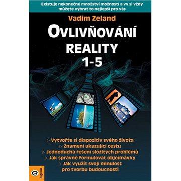 Ovlivňování reality 1-5 - Kniha