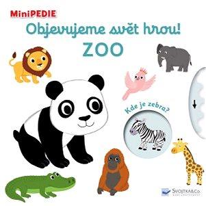Objevujeme svět hrou! Zoo: MiniPEDIE