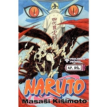 Naruto 47 Prolomení pečeti