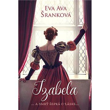 Izabela: ...a smrť šepká o láske...