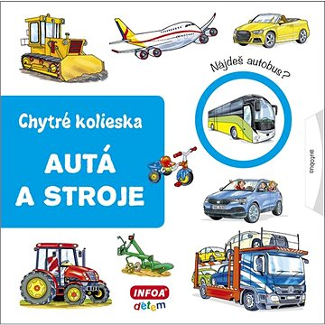 Autá a stroje: Chytré kolieska