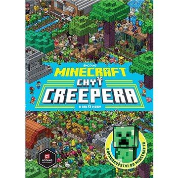 Minecraft Chyť creepera a další moby - Kniha