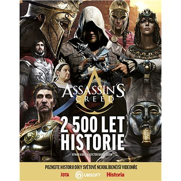 Assassin's Creed: 2 500 let historie - Kniha