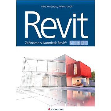 Revit: Začínáme s Autodesk Revit® - Kniha