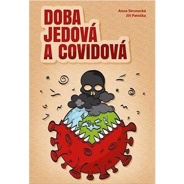 Doba jedová a covidová - Kniha
