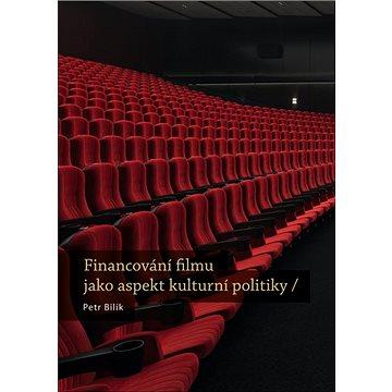 Financování filmu jako aspekt kulturní politiky - Kniha