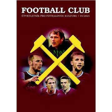Football Club 01/2021: Čtvrtletník pro fotbalovou kulturu 03/2020 - Kniha