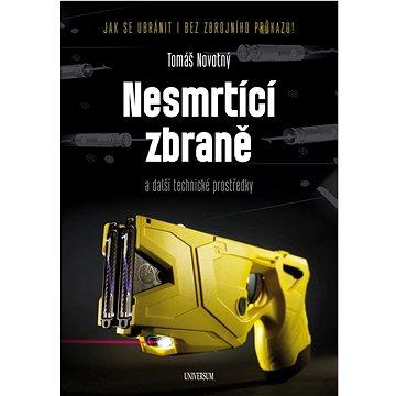 Nesmrtící zbraně - Kniha
