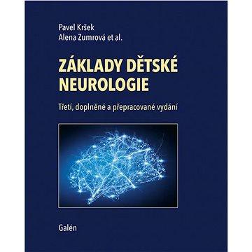 Základy dětské neurologie: Třetí, doplněné a přepracované vydání - Kniha